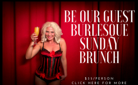 be+our+guest+burlesque+sunday+brunch+(1)